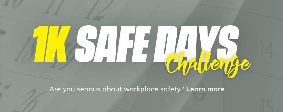 1K Safe Days Challenge