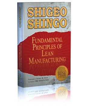 Shigeo Shingo: Fundamental Principles of Lean Manufacturing
