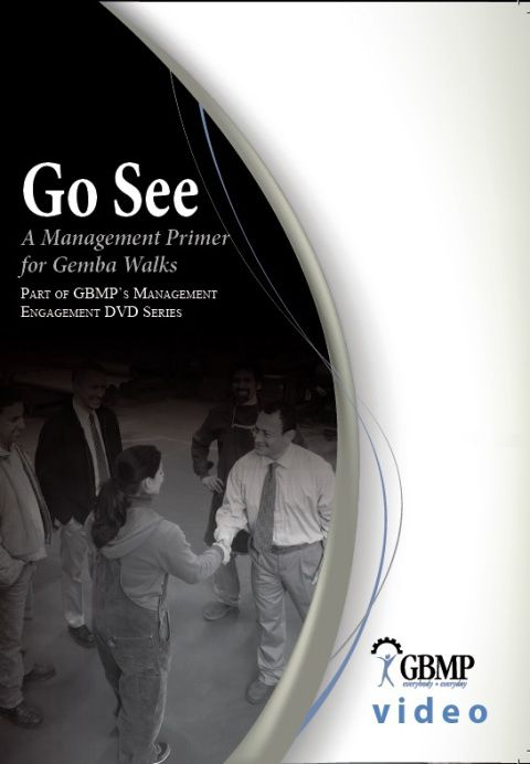 Go See - A Management Primer for Gemba Walks DVD