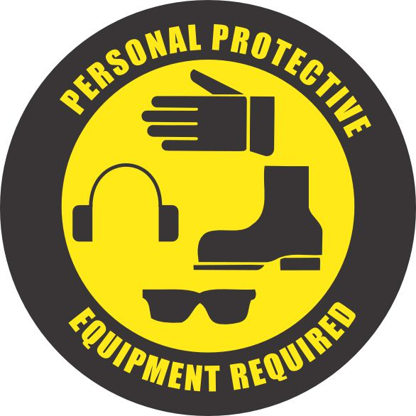Personal Protection Equipment Required Sign