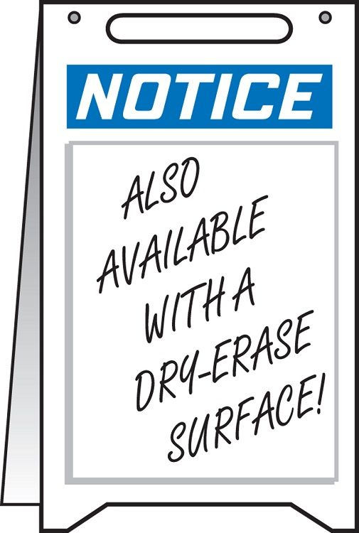Fold Up Sign: NOTICE w/ dry erase area