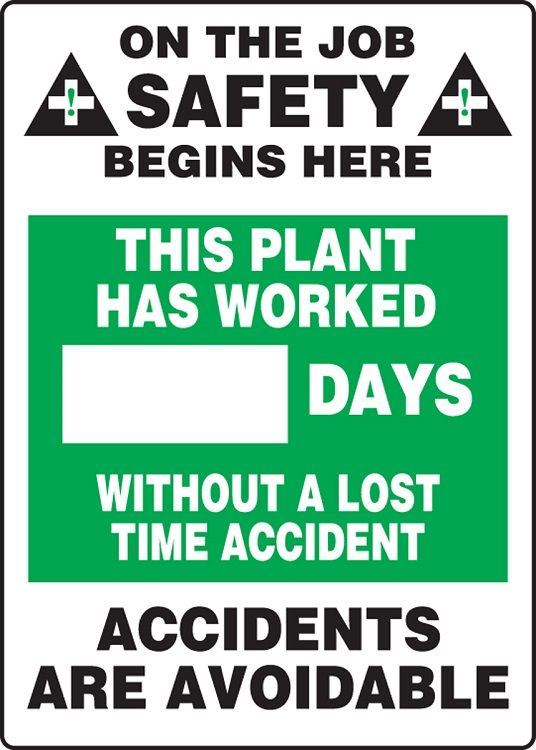 WRITE-A-DAY: This Plant Has Worked _ Days Without A Lost Time Accident 15MSR122