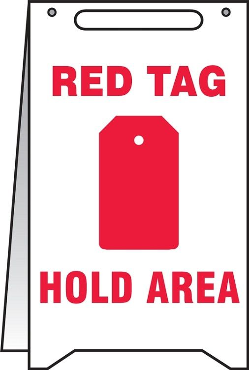 Fold-Ups Sign: Red Tag Hold Area