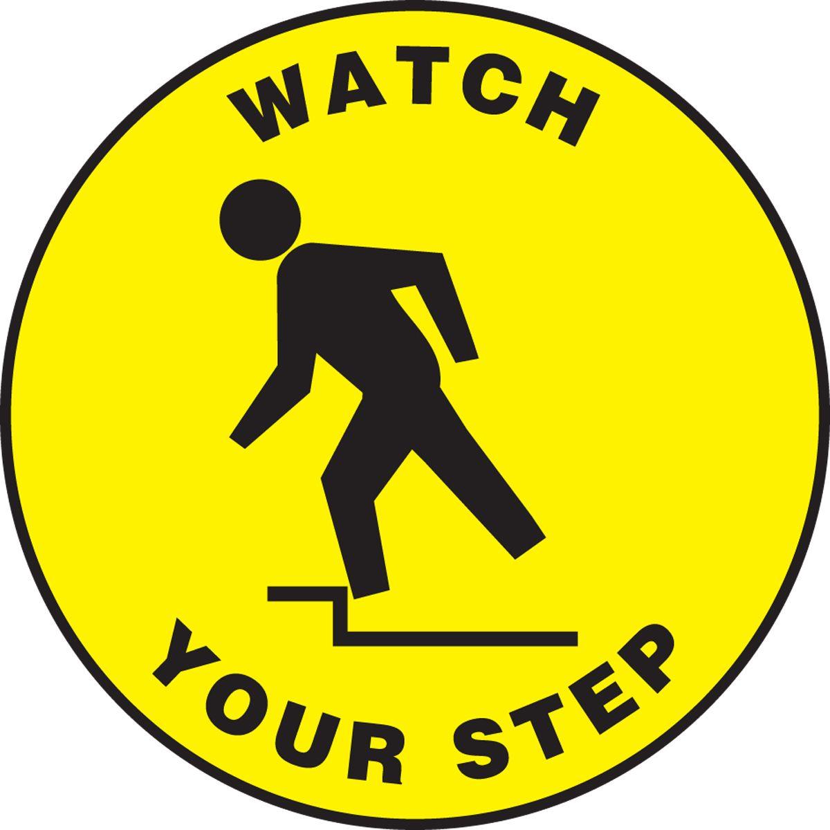 Slip-Gard Watch Your Step Floor Sign