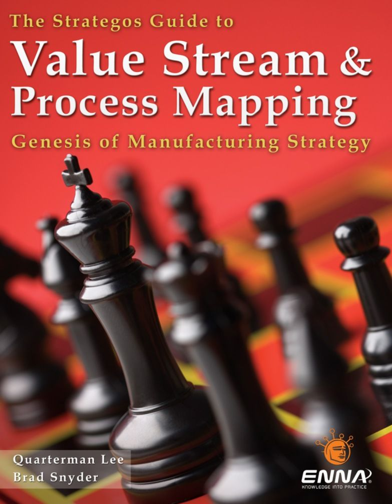 Value Stream and Process Mapping Book