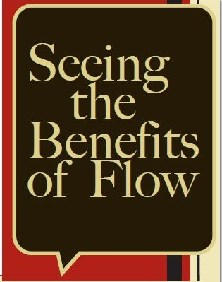 The Name Game: Seeing the Benefits of Flow