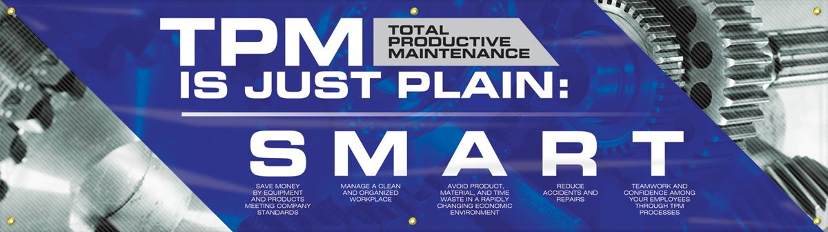 "TPM Motivational Banner: TPM Is Just Plain SMART, 28"" x 96"""