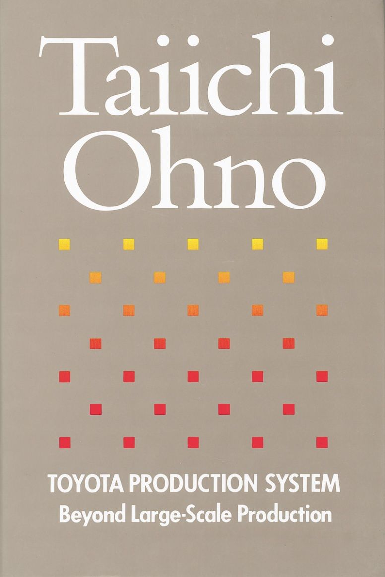 Taiichi Ohno: Toyota Production System - Beyond Large-Scale Production 70B7004