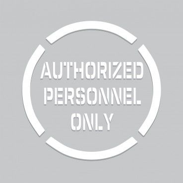 20 inch Authorized Personnel Only Stencil