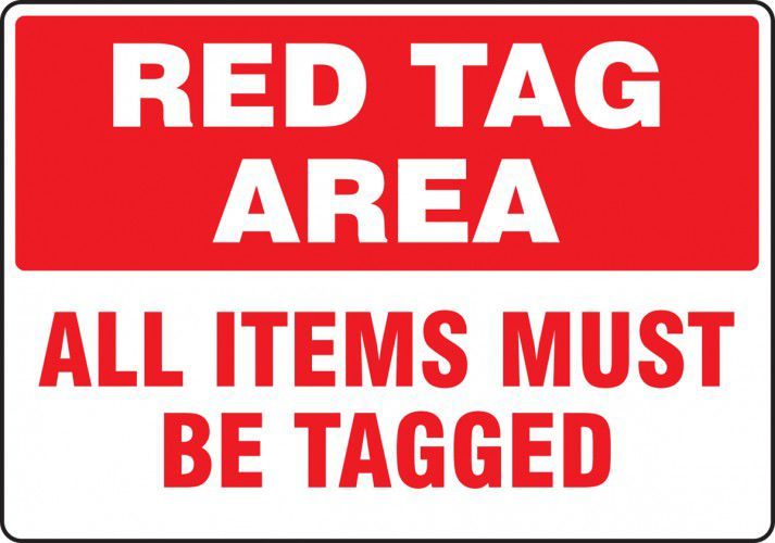 Red Tag Area: All Items Must Be Tagged Sign 40S4070