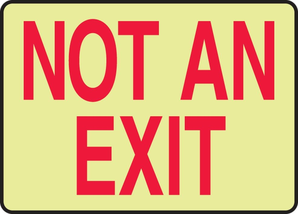 10 x 7 Glow-in-the-Dark Not an Exit Adhesive Sign