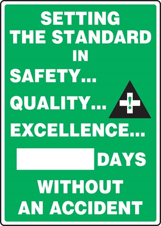 WRITE-A-DAY: Setting The Standard In Safety - _ Days Without An Accident