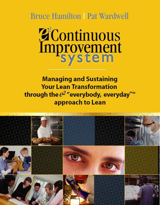 e2 Continuous Improvement System: The Book