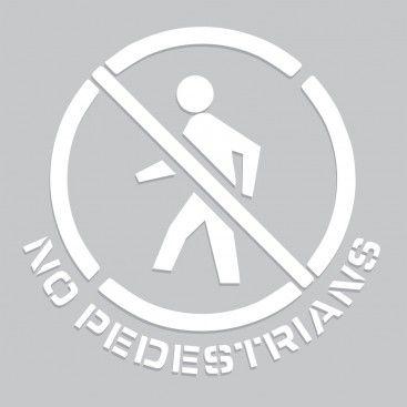 20 inch No Pedestrians Stencil
