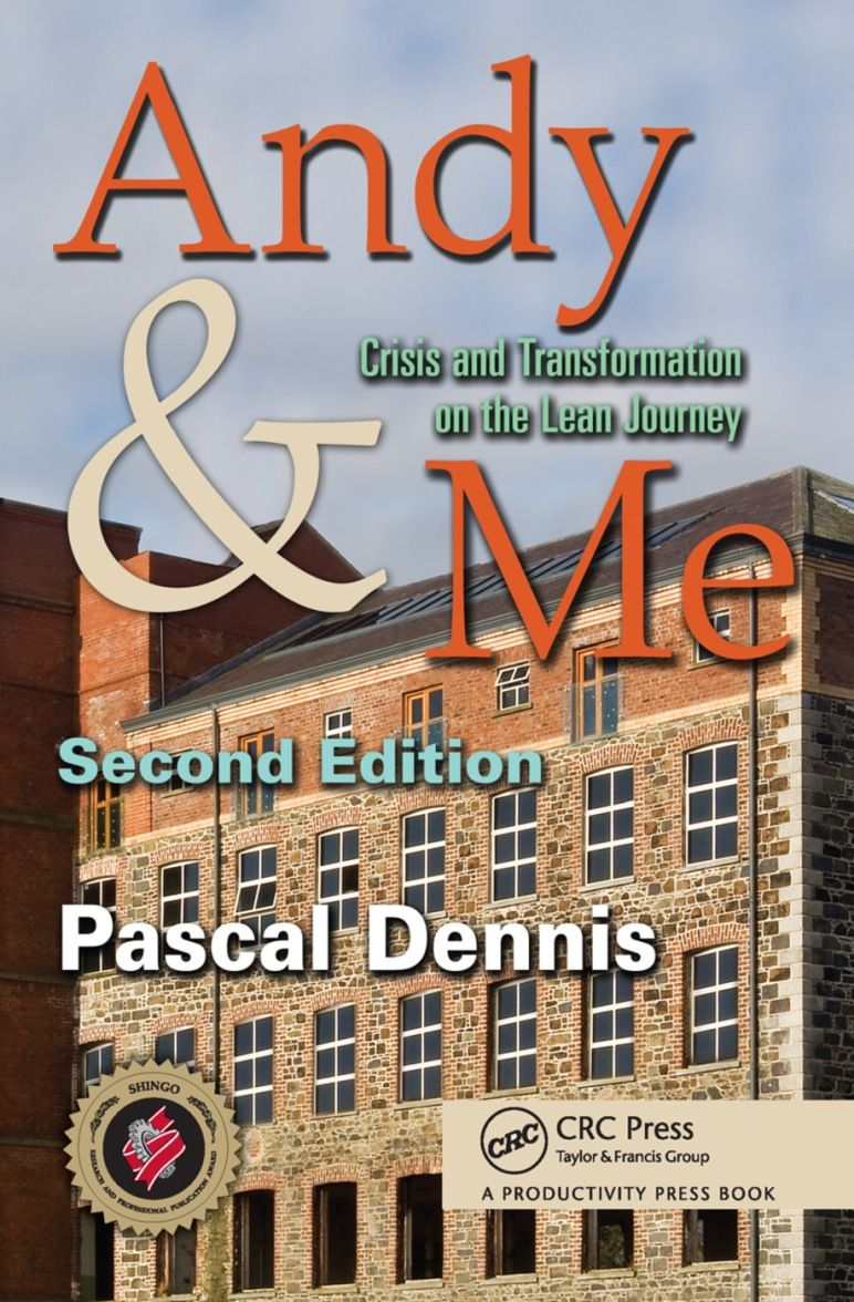 Andy and Me: Crisis and Transformation on the Lean Journey 2nd Edition