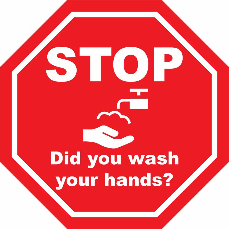 12 inch Social Distancing Sign - STOP Did You Wash Your Hands 40S4161-12