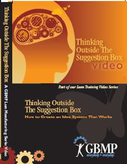 Thinking Outside the Suggestion Box: How to Create an Idea System that Works