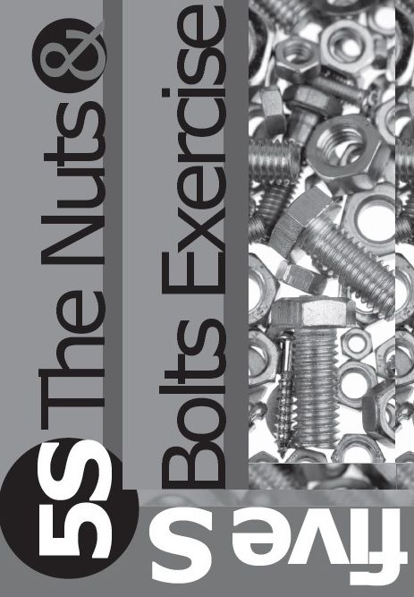 The 5S Nuts and Bolts Game: Workplace Organization