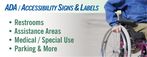 ADA / Accessibility Signs & Labels