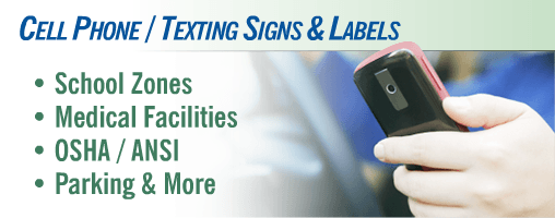 Cell Phone / Texting Signs & Labels