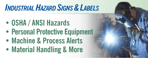 Industrial Hazard Signs & Labels