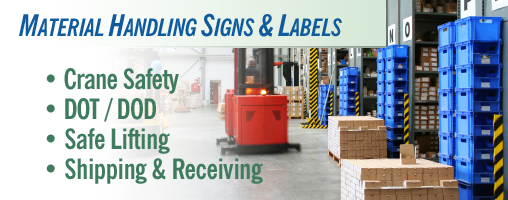 Material Handling Signs & Labels