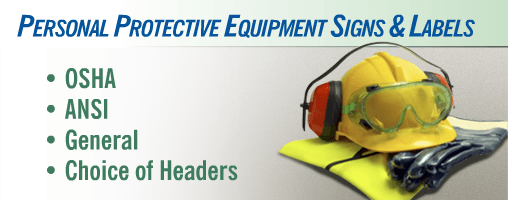 Personal Protective Equipment (PPE) Signs