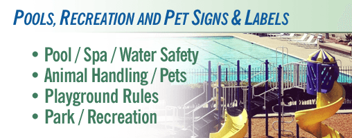 Pools / Pets / Recreation Signs