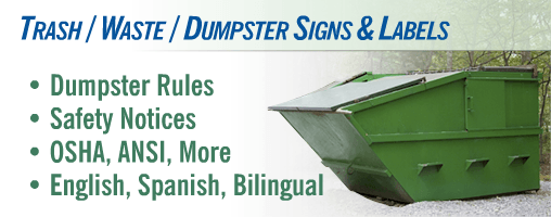 Trash / Waste / Dumpster Signs & Labels