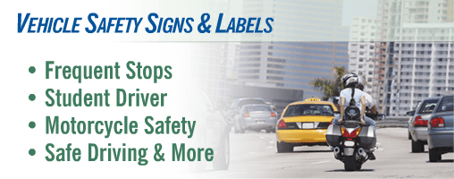 $Vehicle Safety Signs & Labels