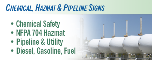 Chemical, Hazmat & Pipeline Safety Signs and Labels