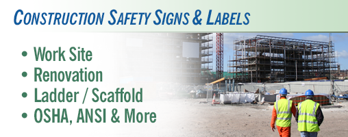 Construction Safety Signs & Labels