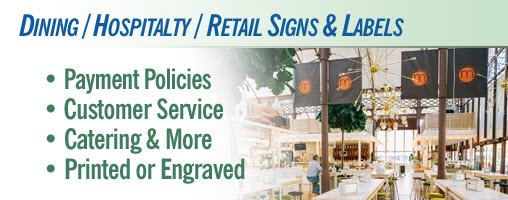 Dining / Hospitality / Retail Signs and Labels