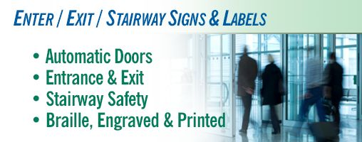 Enter / Exit / Stairway Signs & Labels