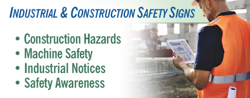 Industrial & Construction Safety Signs
