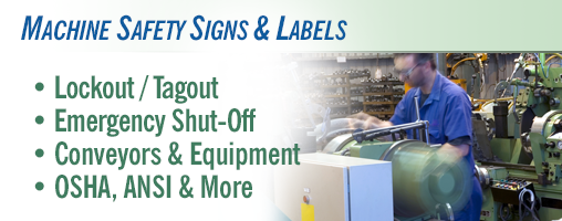 Machine Safety Signs & Labels