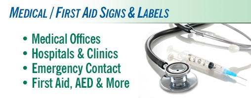 Medical / First Aid Signs & Labels