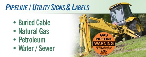 Pipeline / Utility Signs & Labels
