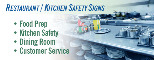 Restaurant and Kitchen Safety Signs & Labels