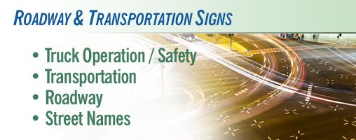 Roadway & Transportation Signs