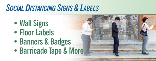 Social Distancing Signs, Banners, Labels and More