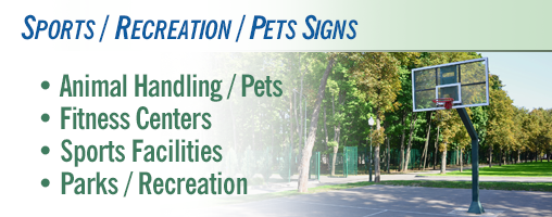 Sports / Recreation / Pets Signs and Labels