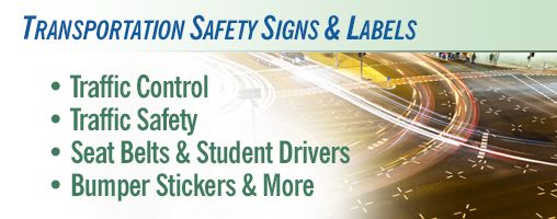Transportation Safety Signs & Labels