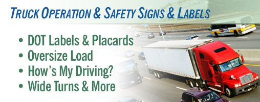 Truck Operation & Vehicle Safety Signs and Labels