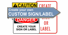 Custom Safety Signs & Labels
